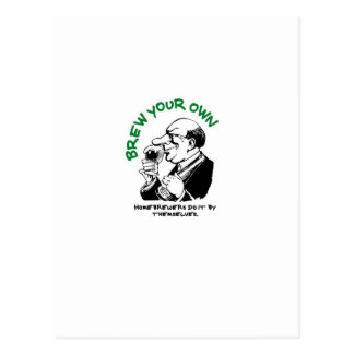 Home Brewers Do It By Themselves Post Card