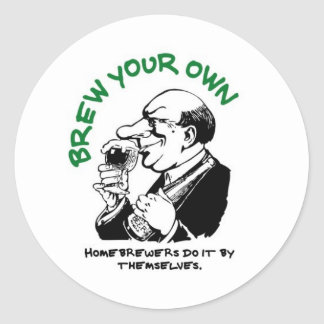 Home Brewers Do It By Themselves Classic Round Sticker