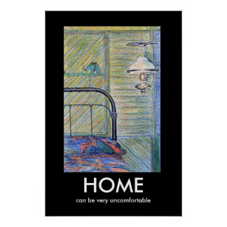 HOME Demotivational Poster