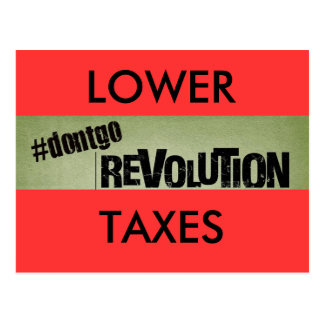 home, dontgomovement, LOWER, TAXES Postcard