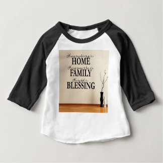 Home + Family = Blessing Baby T-Shirt