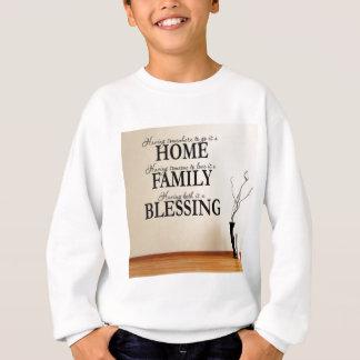 Home + Family = Blessing Sweatshirt