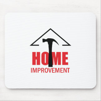 HOME IMPROVEMENT MOUSE PAD