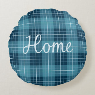 Home in Light Blue on Plaid Pattern Blues Round Cushion