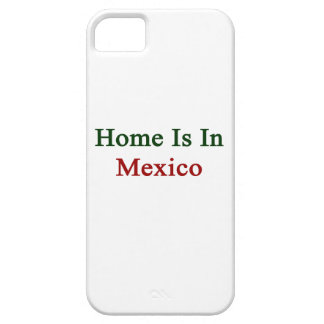 Home Is In Mexico iPhone 5 Cover