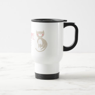 """Home is where my cat is"" Travel Mug"