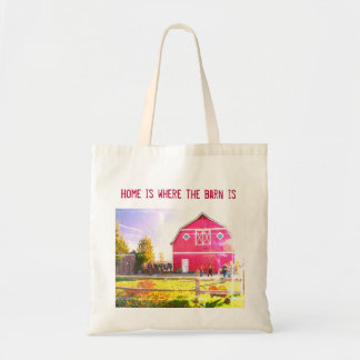home is where the barn is tote bag