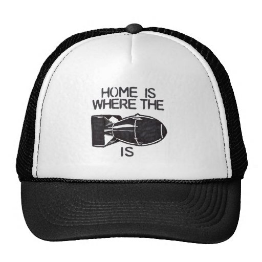 """Home is Where the Bomb is"" Mesh Hat"