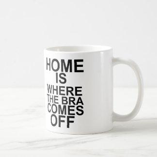 home is where the bra comes off coffee mug
