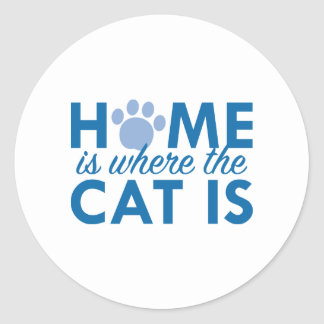 Home Is Where The Cat Is Classic Round Sticker