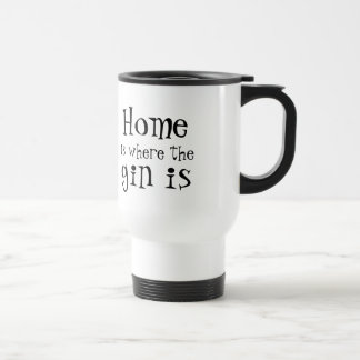 Home is where the gin is - personalised travel mug
