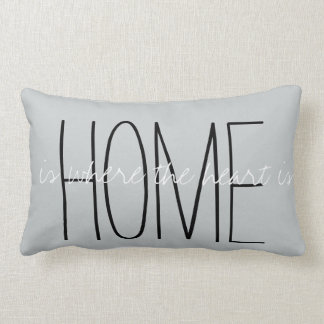 Home Is Where The Heart Is Gray Throw Pillow Cushion