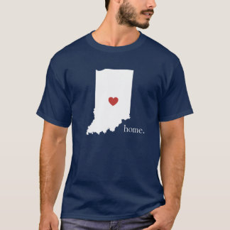 Home is where the heart is - Indiana T-Shirt