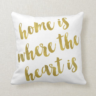 Home Is Where The Heart Is Quote Faux Gold Foil Throw Pillow