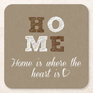 Home is where the Heart is Quote Square Paper Coaster