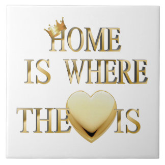 Home Is Where The Heart Is Tile