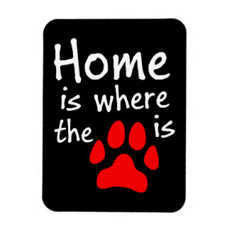 Home is where the paw print is rectangular photo magnet
