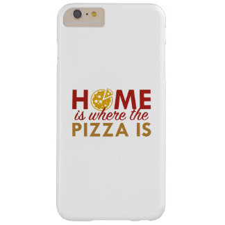Home Is Where The Pizza Is Barely There iPhone 6 Plus Case
