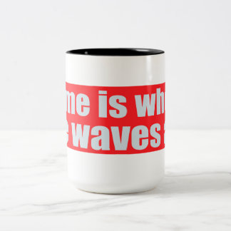 Home Is Where The Waves Are Two-Tone Mug