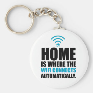 Home is Where the Wi-Fi Connects Automatically Basic Round Button Key Ring