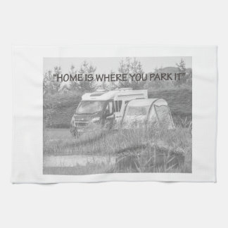 """""""Home is where you park it"""" tea towels"""