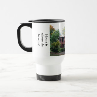 Home is where your heart is stainless steel travel mug