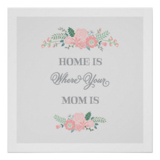 Home is Where Your Mom is | Art Print