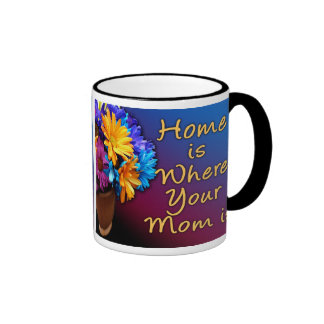 Home is Where Your Mom is, Colorful Mugs