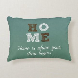Home is where your story begins Quote Decorative Cushion