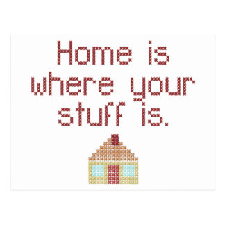 Home is where your stuff is postcard