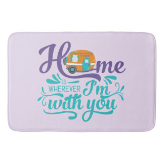 Home is Wherever I'm with you - Cute Retro Camper Bath Mats