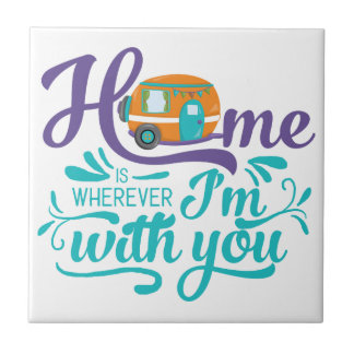 Home is Wherever I'm with you - Cute Retro Camper Small Square Tile