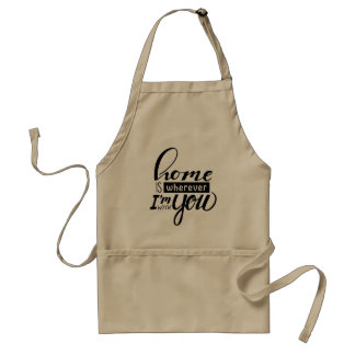 Home is Wherever Standard Apron