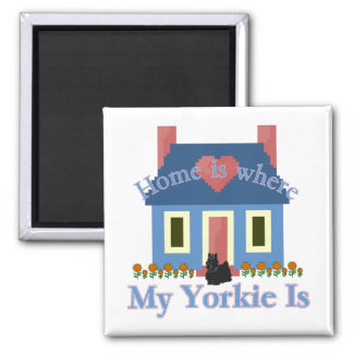 Home is Yorkshire Terrier Magnet