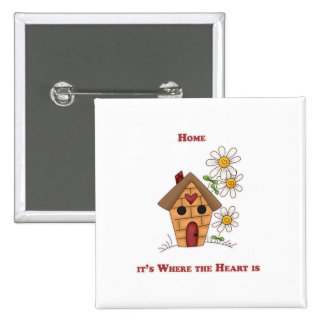 Home it's Where the Heart is Pinback Buttons