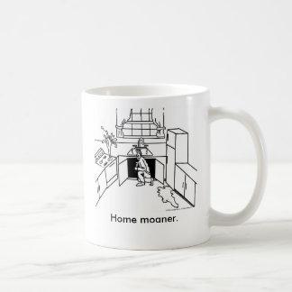 Home-Moanership, Home moaner. Basic White Mug