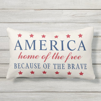 Home of the Free Because of the Brave | America Outdoor Cushion
