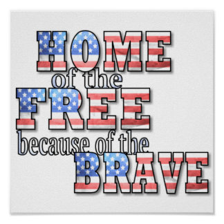 Home of the Free Poster