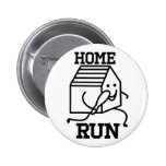'Home Run' Badge Pin