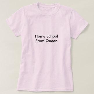 Home School Prom Queen T-Shirt