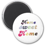 Home Sweet Home 6 Cm Round Magnet