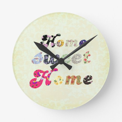 Home Sweet Home Round Wall Clocks