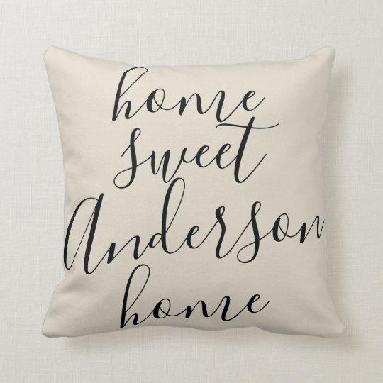 Home Sweet Home Family Name Custom Cushion