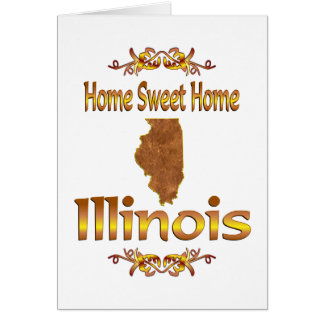 Home Sweet Home Illinois Card