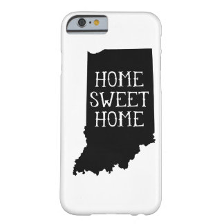 Home Sweet Home Indiana Barely There iPhone 6 Case