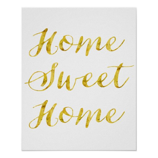 Home Sweet Home Quote Gold Faux Glitter Metallic Poster
