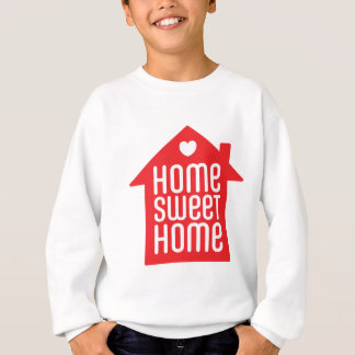 Home sweet home ♥ sweatshirt