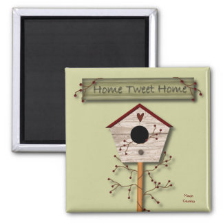 Home Tweet Home Magnet