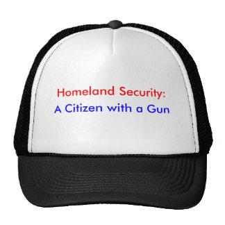 Homeland Security:, A Citizen with a Gun Trucker Hat