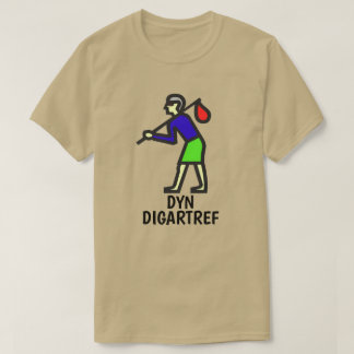 Homeless person and Welsh text dyn digartref T-Shirt